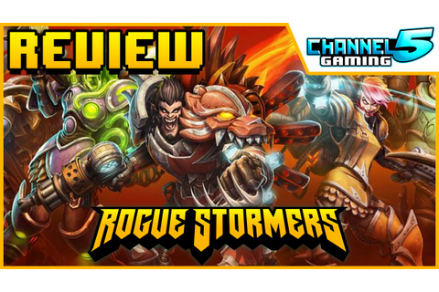 Final Game Review!: Rogue Stormers - YouTube