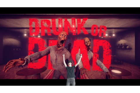 Drunk Or Dead - (ZOMBIE SHOOTER) - Killing With Attitude ...