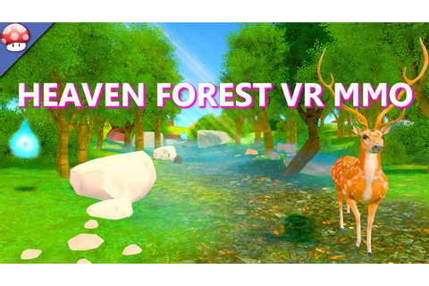 Heaven Forest VR MMO Gameplay PC Walkthrough - YouTube