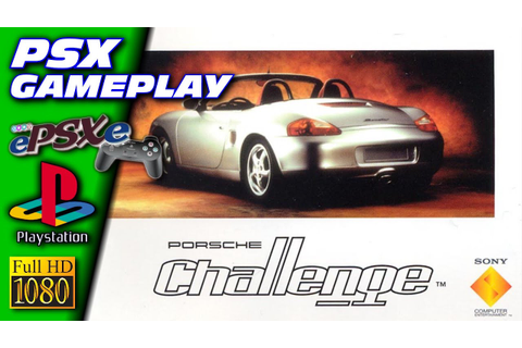 [PS1] Porsche Challenge Gameplay with ePSXe (Full HD ...