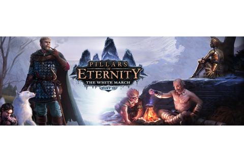 Pillars of Eternity: The White March Part II review – The ...