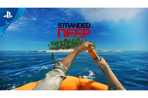 Stranded Deep – Official Trailer | PS4 - YouTube