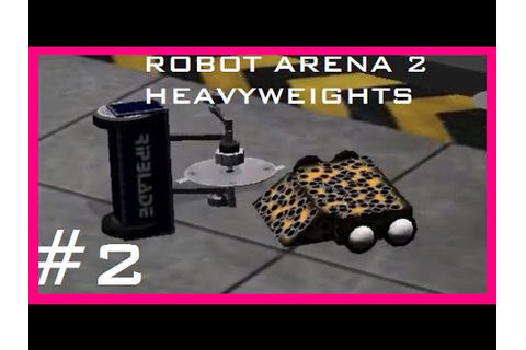 Robots Arena 2: Custom Bots #2 - YouTube