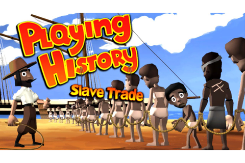 Playing History 2 - Slave Trade Gameplay [60FPS] - YouTube