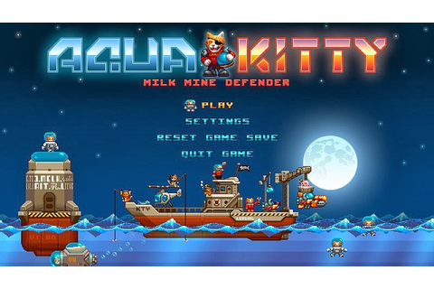 Indie Retro News: Aqua Kitty Milk Mine Defender - Meeow ...
