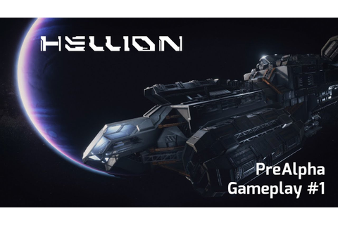 Hellion Pre-Alpha Gameplay with Commentary - YouTube