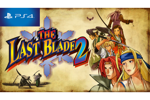 The Last Blade 2 PS4 Trophy List/Theme + Gameplay HD 1080p ...