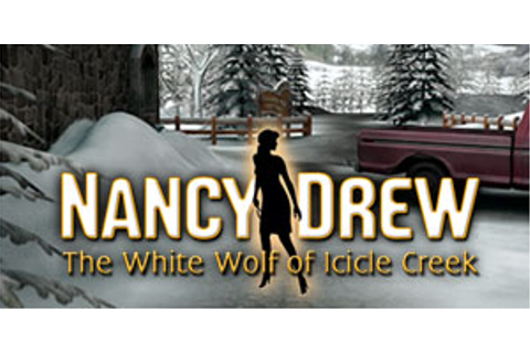 Nancy Drew - The White Wolf of Icicle Creek | GameHouse