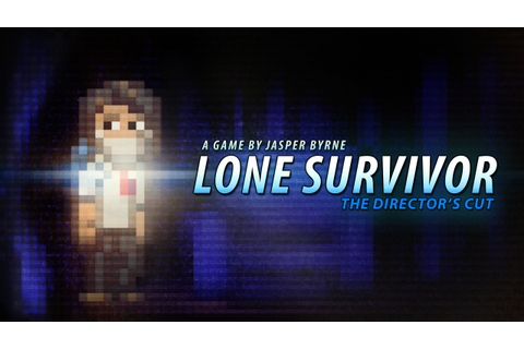 Lone Survivor ~ Horror Gamer