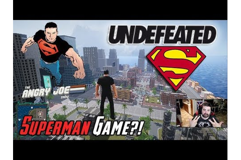 AngryJoe Plays Undefeated! [NEW SUPERMAN GAME!?] - YouTube