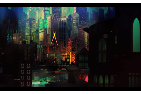 Transistor, Video Games, Cityscape Wallpapers HD / Desktop ...