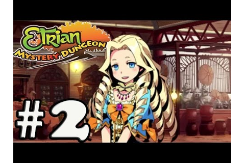 Etrian Mystery Dungeon - Gameplay Walkthrough Part 2 [ 3DS ...