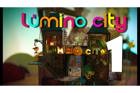 Lumino City (iPad) | Gameplay en Español | Parte 1 ...