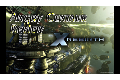 X Rebirth Video Game Review - YouTube