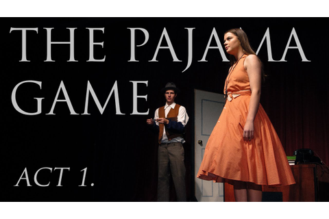 The Pajama Game Musical - Act 1 | Full Live Performance by ...