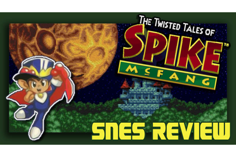 Daria Reviews The Twisted Tales of Spike McFang [SNES ...