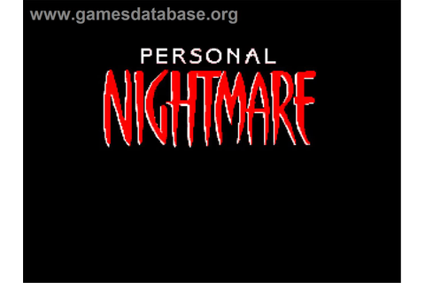 Personal Nightmare - Commodore Amiga - Games Database