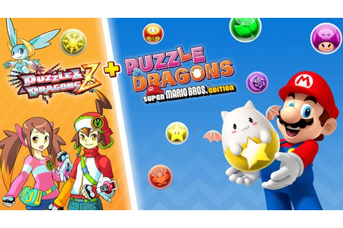 Puzzle & Dragons Z + Puzzle & Dragons: Super Mario Edition ...