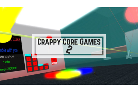 Crappy Core Games 2 - YouTube