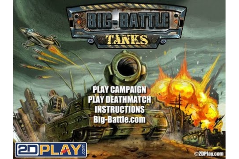 BIG-BATTLE TANKS GAME - Web Game - YouTube