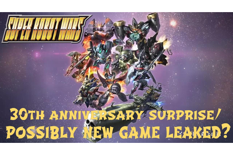 Super Robot Wars 30th Anniversary game leaked early? - YouTube