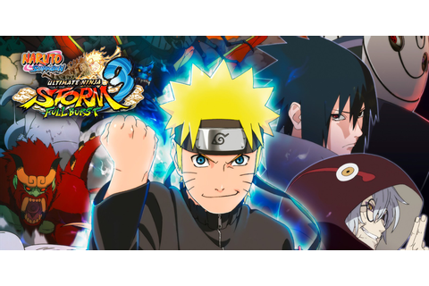 NARUTO SHIPPUDEN: Ultimate Ninja STORM 3 Full Burst HD ...