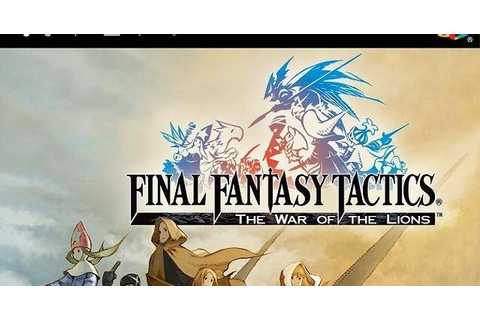 Final Fantasy Tactics: The War of the Lions (USA) PSP ISO ...