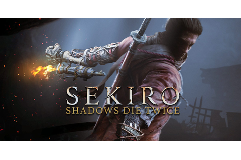 New Sekiro: Shadows Die Twice Trailer Highlights Different ...