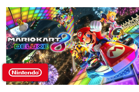 Mario Kart 8 Deluxe - Nintendo Switch Presentation 2017 ...