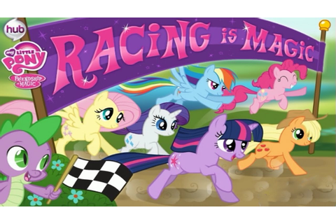 My Little Pony Friendship is Magic Racing is Magic Video ...