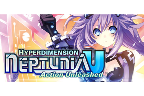 Hyperdimension Neptunia U: Action Unleashed on Steam