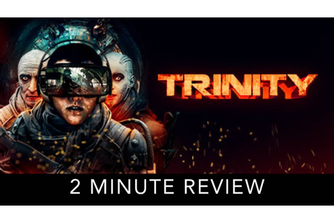 Trinity VR - 2 Minute Review - YouTube