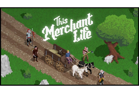 This Merchant Life - (Medieval Era Trading Game) - YouTube