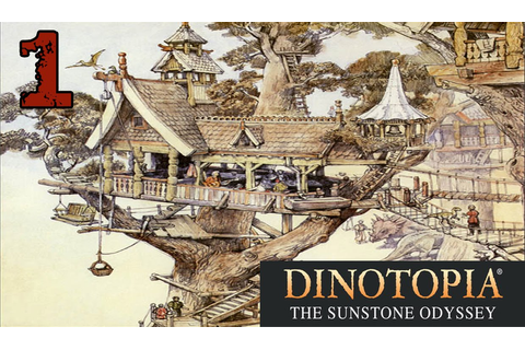 Dinotopia: The Sunstone Odyssey - #1 | Different Paths ...