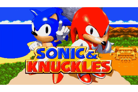 Sonic & Knuckles Full Playthrough Sonic Version - YouTube