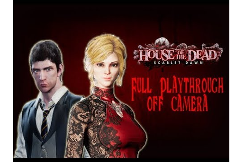 House of the Dead: Scarlet Dawn Full Playthrough - YouTube