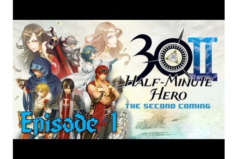 Let's Play Half Minute Hero 2: Episode 1 - A Whole New ...