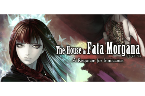 The House in Fata Morgana: A Requiem for Innocence on Steam