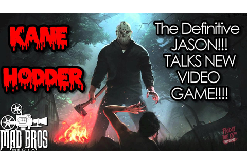 KANE HODDER TALKS FRIDAY THE 13TH GAME RELEASE DATE MAY ...