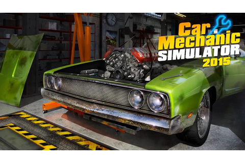 Game Cheats: Car Mechanic Simulator 2015 | MegaGames