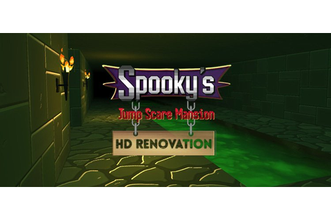 Spooky's Jump Scare Mansion: HD Renovation - Review ...