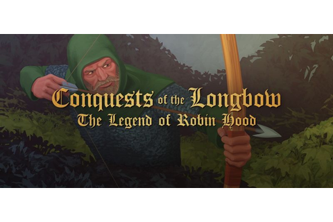 Conquests of the Longbow: The Legend of Robin Hood (1992 ...