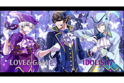 【アイドリッシュセブン】 LOVE&GAME (full ver)【Idolish7】 - YouTube