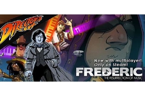 Frederic: Resurrection of Music Director's Cut Free ...