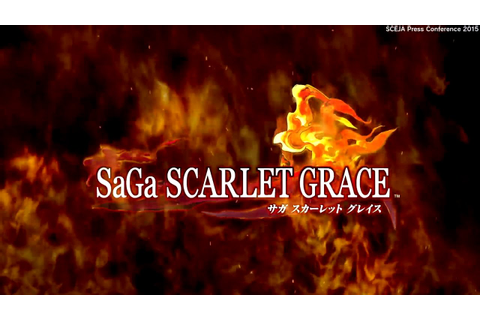 SaGa Scarlet Grace TGS 2015 Trailer - YouTube