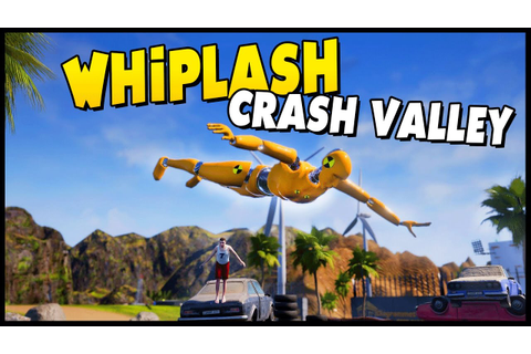 Whiplash Crash Valley - Crash Test Ragdoll Physics Game ...