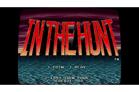In The Hunt (kaitei daisensou) attract mode - MAME with ...