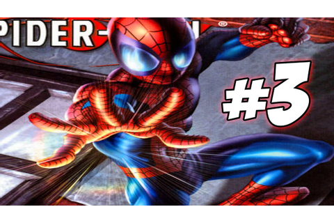Ultimate Spider-Man Video Game - Walkthrough Part 3 ...