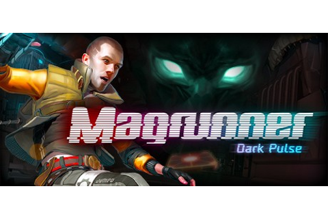 Magrunner: Dark Pulse on Steam