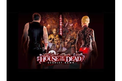 House of the Dead: Scarlet Dawn - Chapter 4 Final. SEGA ...